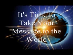 take-your-message-to-the-world